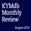 Monthly Review: August 2010