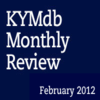 Monthly Review: February 2012