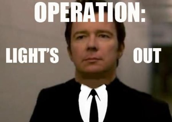 OperationLightsOut operation lights out know your meme