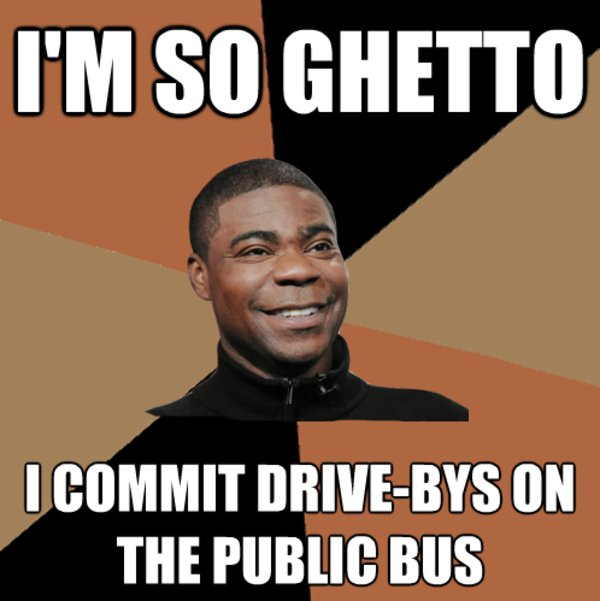 ghetto gangsta ghetto tracy know your meme