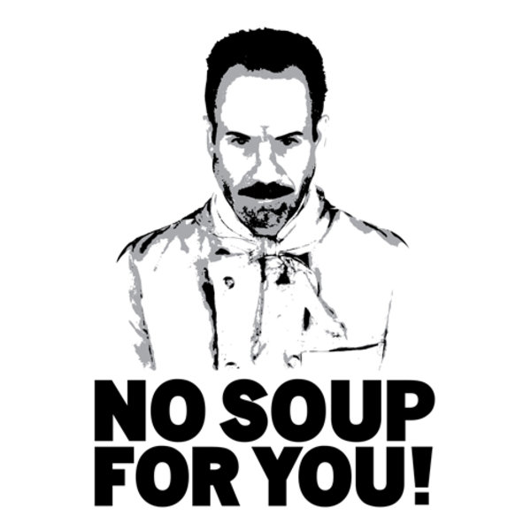 Image result for no soup