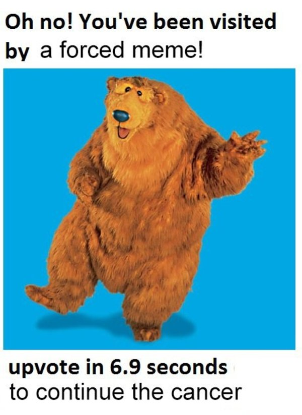 bearposting bear in the big blue house know your meme,Meme Bear