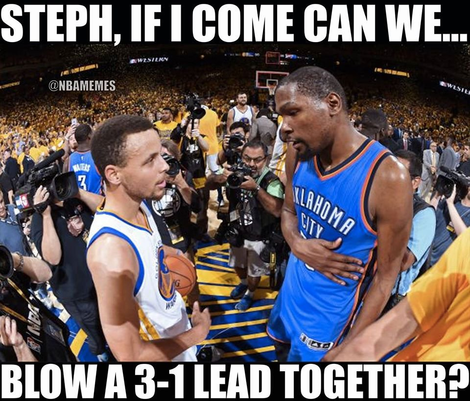 The Warriors Blew A 3 1 Lead Know Your Meme