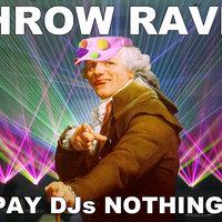 "Joseph Ducreux ""Throw Raves"""
