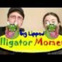Big Lipped Alligator Moment
