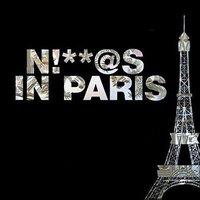 Niggas In Paris