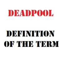 Deadpool (Term)