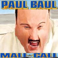 Paul Baul Mall Call