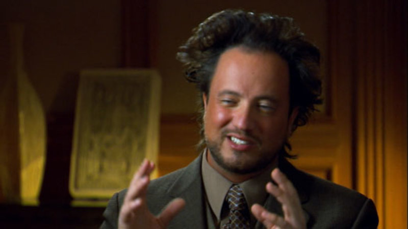 Aliens ancient aliens know your meme
