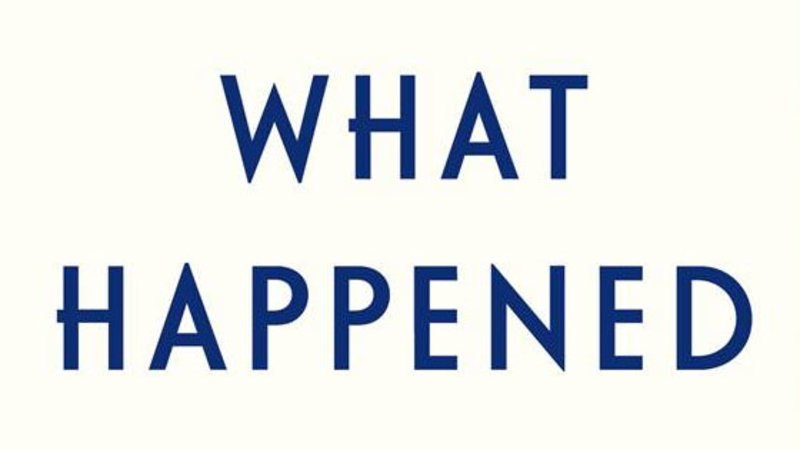 """Hillary Clinton's """"What Happened"""" Book"""