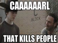 "Walking Dead: Rick Grimes Yelling ""Carl!"""