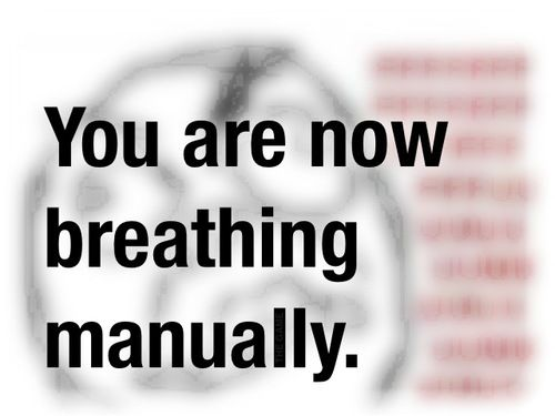 You are now breathing manually know your meme you are now breathing manually solutioingenieria Images