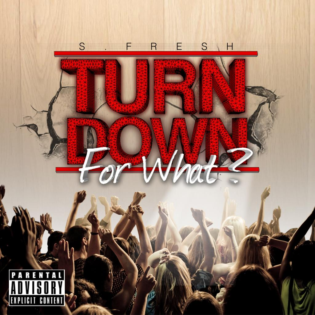 2539_logo_TurnDownForWhatCover01 turn down for what know your meme,Get Down Meme Mp3