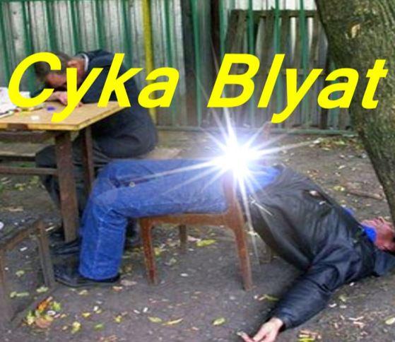cykablyat blyat cyka blyat know your meme