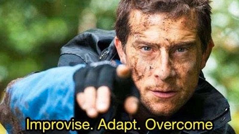 Image result for adapt improvise overcome