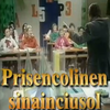 Prisencolinensinainciusol