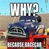 BECAUSE RACE CAR