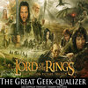 LOTR - The Great Geek-qualizer