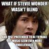 Stevie Wonder Is Not Blind