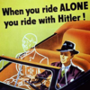 When You Ride Alone, You Ride with Hitler