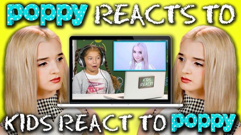 "Poppy Reacts to ""Kids React to Poppy"""