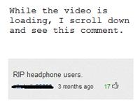 R.I.P. Headphone Users