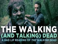 Bad Lip Reading: Walking Dead Edition