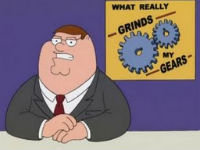 You Know What Really Grinds My Gears?