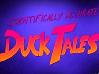 Scientifically Accurate DuckTales
