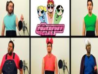 <i>The Powerpuff Girls</i> Theme: A Capella Edition