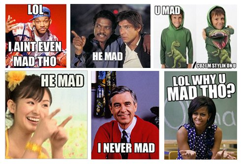 KYM Gallery: U MAD?