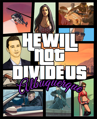 Grand Theft Auto VI: He Will Not Divide Us
