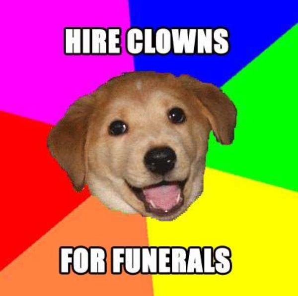 clownsdog advice dog know your meme