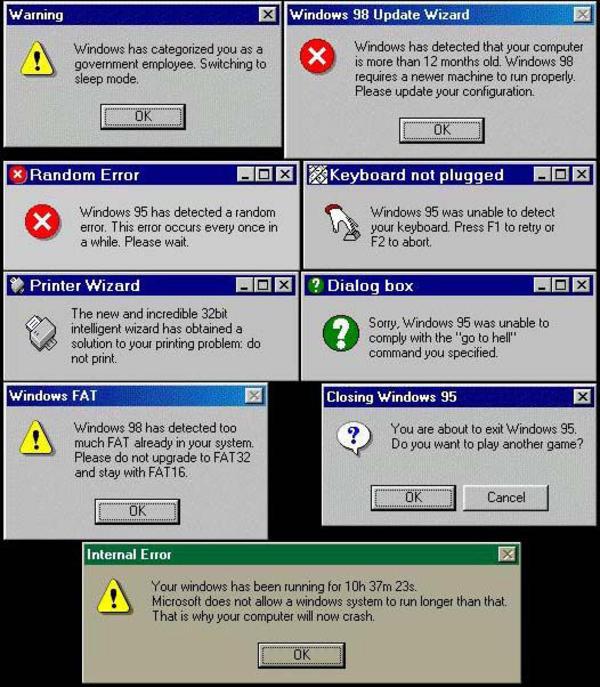http://i0.kym-cdn.com/photos/images/facebook/000/018/367/windows_98_errors.jpg