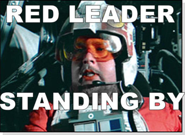 04 red leader standing by know your meme