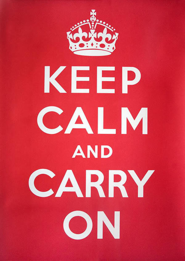 keep calm and carry on original keep calm and carry on know your meme,Keep Calm Memes