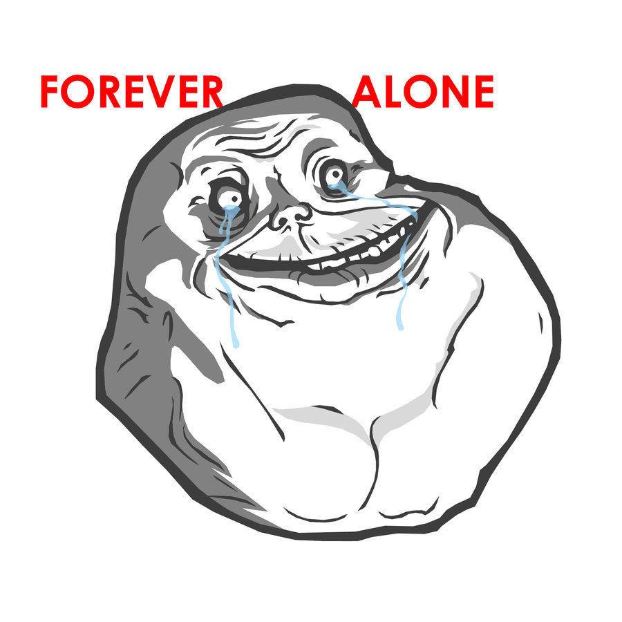 Image result for Forever Alone meme