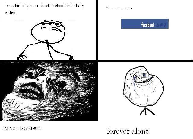 Image 109569 Forever Alone Know Your Meme