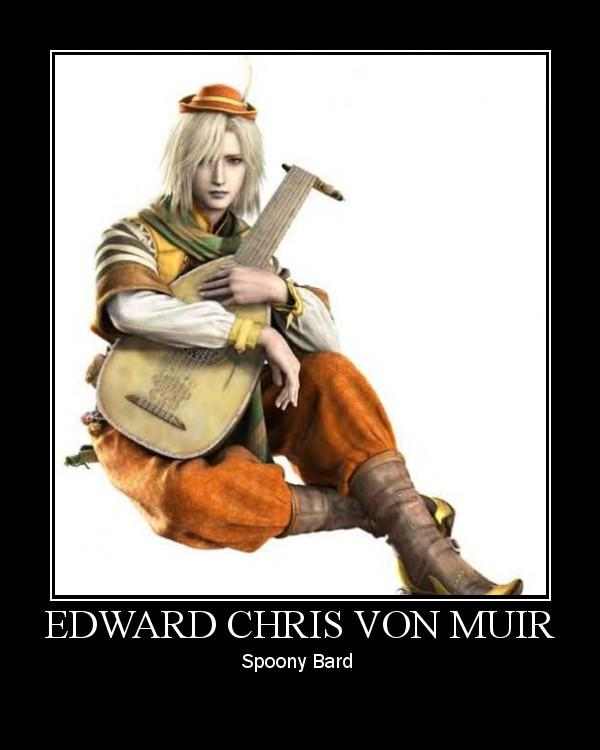 FF4_Edward_Motivational_Poster_by_Triforce_Deity image 150590] you spoony bard! know your meme
