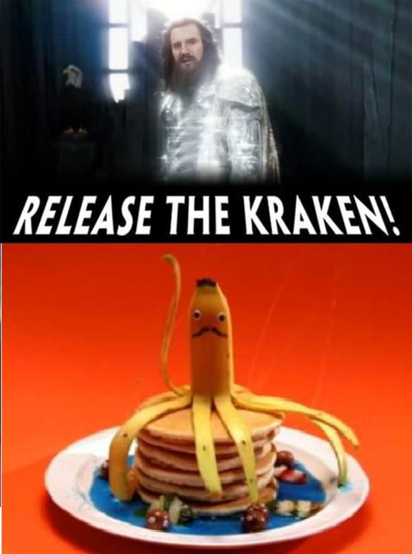 Image 153897 Release The Kraken Know Your Meme