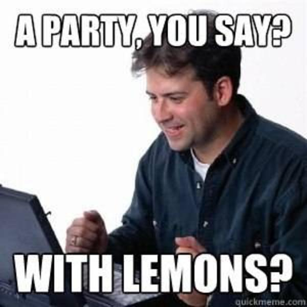 lonely computer guy can t wait to party with lemons photo u1 lonely computer guy net noob know your meme