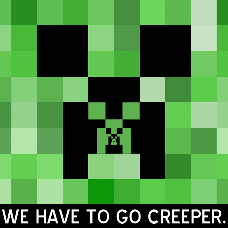 Image 187788 Minecraft Creeper Know Your Meme