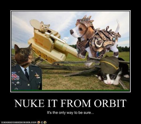b8926c48 891f 4efe b0f6 9149258cc547 image 222520] nuke it from orbit know your meme