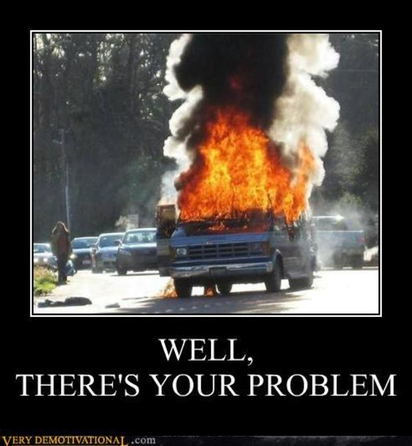 Image result for and there's your problem