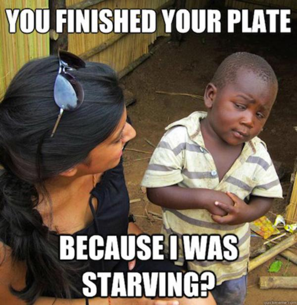 75b skeptical 3rd world kid third world success know your meme,I Know U Looking Funny Memes