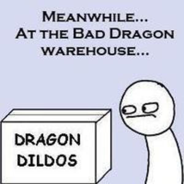 Dragon dildos meme