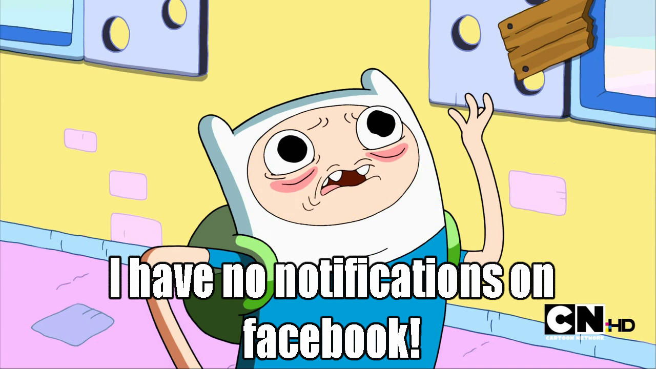Funny Cartoon Memes Funny: I Have No Notifications On Facebook!
