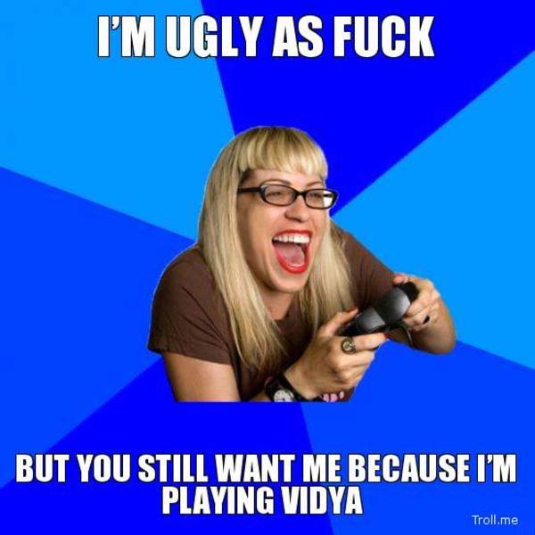 Ugly Girl Gamer   Vidya   Know Your Meme