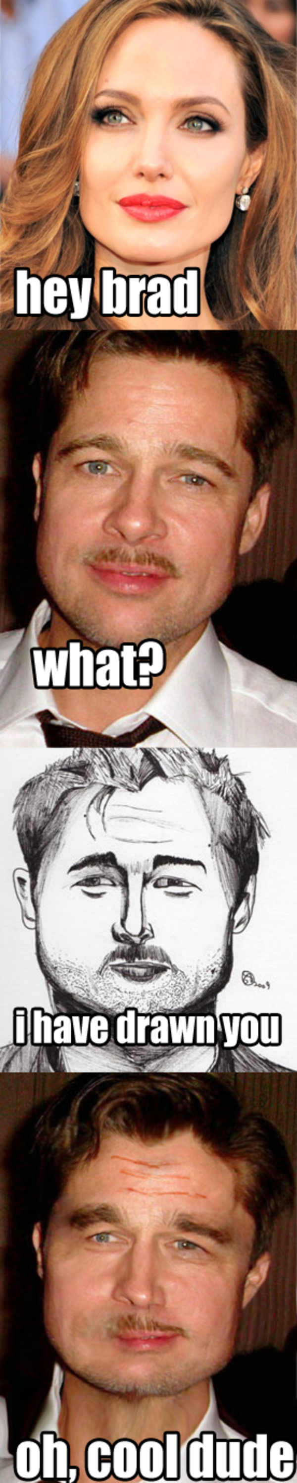have drawn you, Brad |...