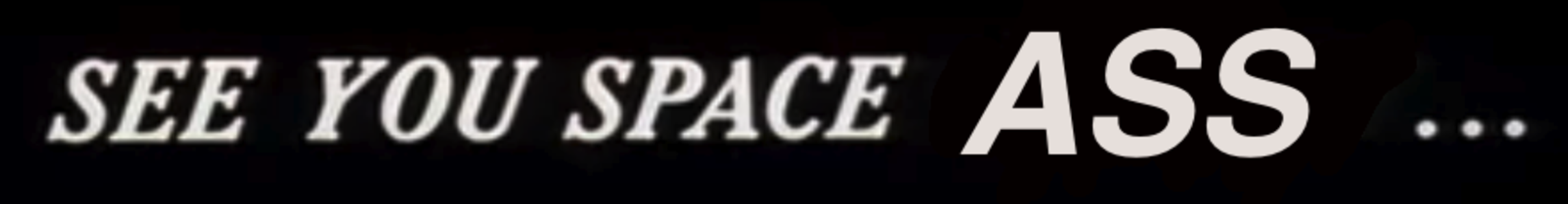 See you space cowboy font